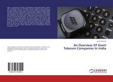 Buchcover von An Overview Of Giant Telecom Companies In India