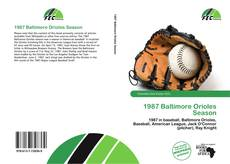 Bookcover of 1987 Baltimore Orioles Season
