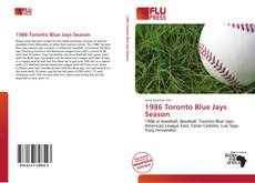 Bookcover of 1986 Toronto Blue Jays Season