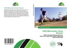Bookcover of 1983 Minnesota Twins Season