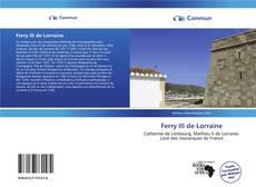 Bookcover of Ferry III de Lorraine