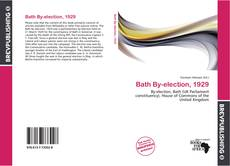 Bookcover of Bath By-election, 1929