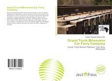 Copertina di Grand Trunk Milwaukee Car Ferry Company