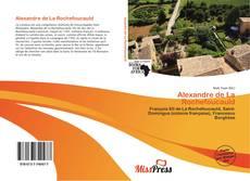 Couverture de Alexandre de La Rochefoucauld
