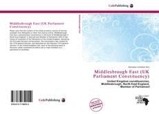 Buchcover von Middlesbrough East (UK Parliament Constituency)