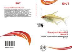 Bookcover of Kanaiyalal Maneklal Munshi