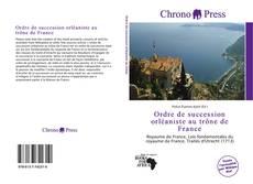 Couverture de Ordre de succession orléaniste au trône de France