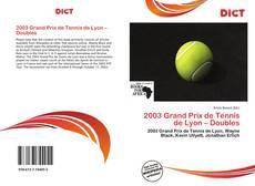 Couverture de 2003 Grand Prix de Tennis de Lyon – Doubles