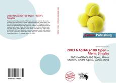 Bookcover of 2003 NASDAQ-100 Open – Men's Singles