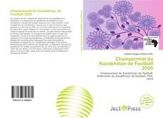 Championnat du Kazakhstan de Football 2005 kitap kapağı