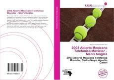 2003 Abierto Mexicano Telefonica Movistar – Men's Singles的封面