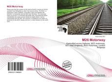 Bookcover of M26 Motorway