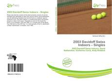 Bookcover of 2003 Davidoff Swiss Indoors – Singles