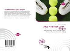 Bookcover of 2003 Heineken Open – Singles