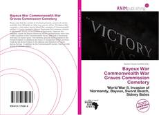 Capa do livro de Bayeux War Commonwealth War Graves Commission Cemetery