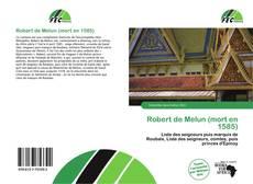 Buchcover von Robert de Melun (mort en 1585)