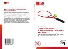 2003 Wimbledon Championships – Women's Doubles kitap kapağı