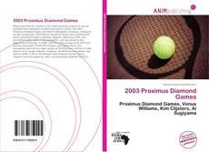 Bookcover of 2003 Proximus Diamond Games