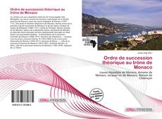 Couverture de Ordre de succession théorique au trône de Monaco