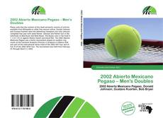 2002 Abierto Mexicano Pegaso – Men's Doubles的封面