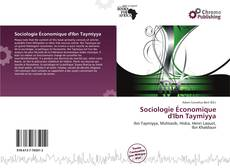 Bookcover of Sociologie Économique d'Ibn Taymiyya