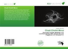 Bookcover of Chadi Cheikh Merai