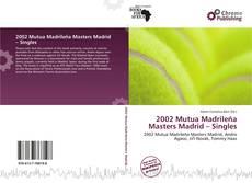 Borítókép a  2002 Mutua Madrileña Masters Madrid – Singles - hoz
