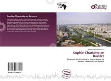 Couverture de Sophie-Charlotte en Bavière