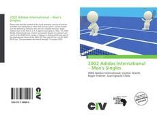 Buchcover von 2002 Adidas International – Men's Singles