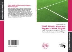 Copertina di 2002 Abierto Mexicano Pegaso – Men's Singles