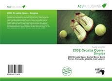 Bookcover of 2002 Croatia Open – Singles