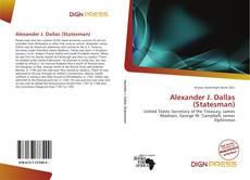 Bookcover of Alexander J. Dallas (Statesman)