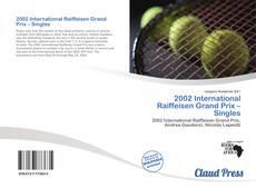 2002 International Raiffeisen Grand Prix – Singles的封面
