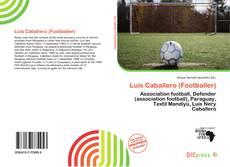 Portada del libro de Luis Caballero (Footballer)
