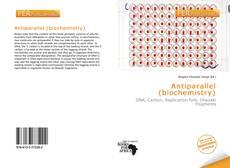 Capa do livro de Antiparallel (biochemistry)