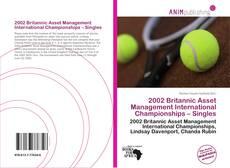 Bookcover of 2002 Britannic Asset Management International Championships – Singles