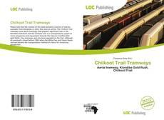 Buchcover von Chilkoot Trail Tramways
