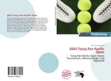 Borítókép a  2002 Toray Pan Pacific Open - hoz