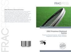 Bookcover of 2002 Proximus Diamond Games