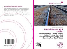 Bookcover of Capitol Square MLR station