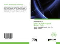 Bookcover of Spirit of Washington Dinner Train