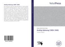 Bookcover of Andrija Hebrang (1899–1949)