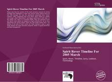 Bookcover of Spirit Rover Timeline For 2005 March