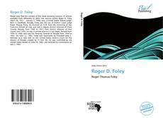 Bookcover of Roger D. Foley