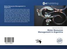 Bookcover of Water Resources Management in Argentina