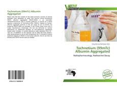 Capa do livro de Technetium (99mTc) Albumin Aggregated