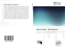 Bookcover of Spiritual Successor