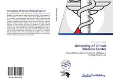 Bookcover of University of Illinois Medical Center