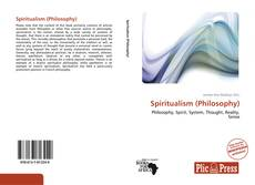Bookcover of Spiritualism (Philosophy)