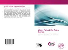 Water Polo at the Asian Games的封面